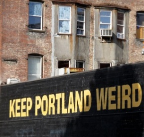 "What We Really Mean When We Say ""Keep Portland Weird"""